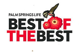 Best of the Best Palm Springs Life Award